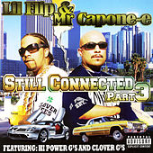 Stil Connected Part 3 by Lil' Flip