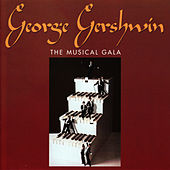 The Musical Gala by George Gershwin