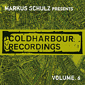 Markus Schulz Presents Coldharbour Recordings, Vol. 6 by Various Artists