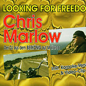 Looking for Freedom by Chris Marlow