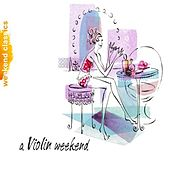 A Violin Weekend by Various Artists