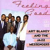 ART BLAKEY AND THE JAZZ MESSENGERS: Feeling Good by Art Blakey