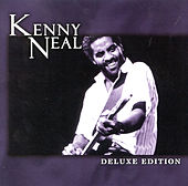 Deluxe Edition by Kenny Neal
