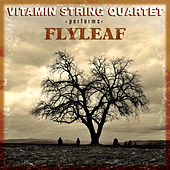 The Tribute To Flyleaf by Vitamin String Quartet