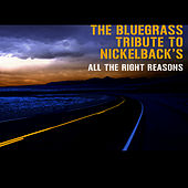 The Bluegrass Tribute to Nickelback's