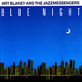 Blue Night by Art Blakey