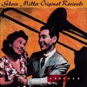 Forever - Glenn Miller Original Revivals by Glenn Miller