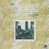 The Carnegie Hall Concerts December 1944 by Duke Ellington