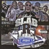 Slab R' Die by Various Artists