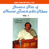 Grestest Hits Of Nusrat Fateh Ali Khan Vol -1 by Nusrat Fateh Ali Khan