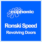 Revolving Doors by Ronski Speed