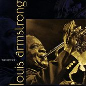 The Best of Louis Armstrong by Louis Armstrong