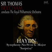 Haydn: Symphony No. 94 in G Major, 'Surprise' by Royal Philharmonic Orchestra