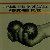 Vitamin String Quartet Performs AC/DC by Vitamin String Quartet