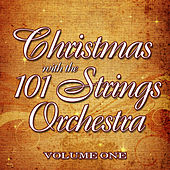 Christmas with the 101 Strings Orchestra Volume 1 by 101 Strings Orchestra