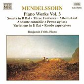 Piano Works Vol. 3 by Felix Mendelssohn