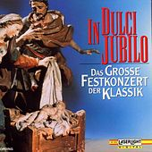 In Dulci Jubilo - Festkonzert by Various Artists