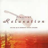 Classical Relaxation: Guitar by Various Artists