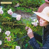 My Garden Sanctuary by Various Artists