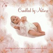 Cradled By Nature by Various Artists