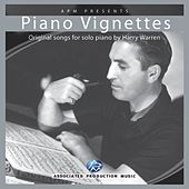Piano Vignettes By Harry Warren by Harry Warren