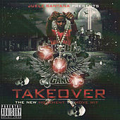 Takeover by Juelz Santana