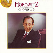 Horowitz Plays Chopin Vol. 3 by Frederic Chopin