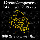 Great Composers of Classical Piano by SBR Classical All Stars