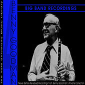 The Yale University Archives, Volume 4: Big Band Recordings by Benny Goodman