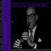 The Yale University Archives, Volume 6: Rainbow Grill '66 and '67 by Benny Goodman