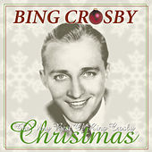 The Very Best Of Bing Crosby Christmas by Bing Crosby