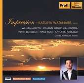 Oboe Recital: Watanabe, Katsuya - ALWYN, W. / KALLIWODA, J.W. / DUTILLEUX, H. / ROTA, N. / PASCULLI, A. (Impression) by David Johnson