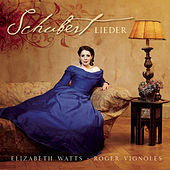 Schubert Lieder by Elizabeth Watts