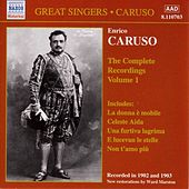 Caruso - Complete Recordings Vol 1 by Various Artists