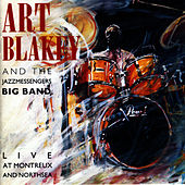 Live At Montreux and North Sea by Art Blakey