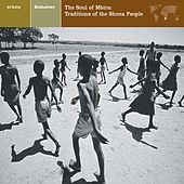ZIMBABWE The Soul of Mbira: Traditions of the Shona People by Various Artists