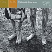 EAST AFRICA Witchcraft & Ritual Music by Various Artists