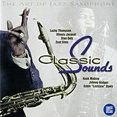 The Art of Jazz Saxophone: Classic Sounds von Various Artists