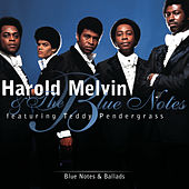 Blue Notes & Ballads by Harold Melvin and The Blue Notes