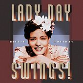 Lady Day Swings by Billie Holiday