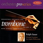 Orchestral Excerpts for Trombone, Volume 2 by Ralph Sauer