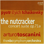 Tchaikovsky: the Nutcracker Concert Suite Op. 71a by NBC Symphony Orchestra