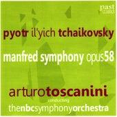 Tchaikovsky: Manfred Symphony, Op. 58 by NBC Symphony Orchestra