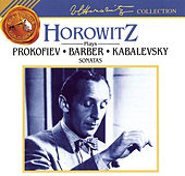 Plays Prokofiev, Barber, Kabalevsky: Sonatas by Vladimir Horowitz