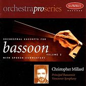 Orchestral Excerpts for Bassoon:  Volume 2 by Christopher Millard