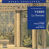 An Introduction to...Verdi / La Traviata by Giuseppe Verdi