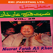 Nusrat Fateh Ali Khan In Concert Vol -25 by Nusrat Fateh Ali Khan