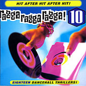 Ragga Ragga Ragga, Vol. 10 von Various Artists