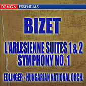 Bizet: L'Arlesienne Suite - Symphony No. 1 by Various Artists