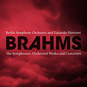Brahms: The Symphonies, Orchestral Works and Concertos by Eduardo Marturet